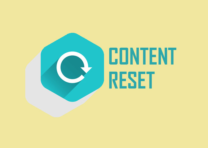 content reset - how to do